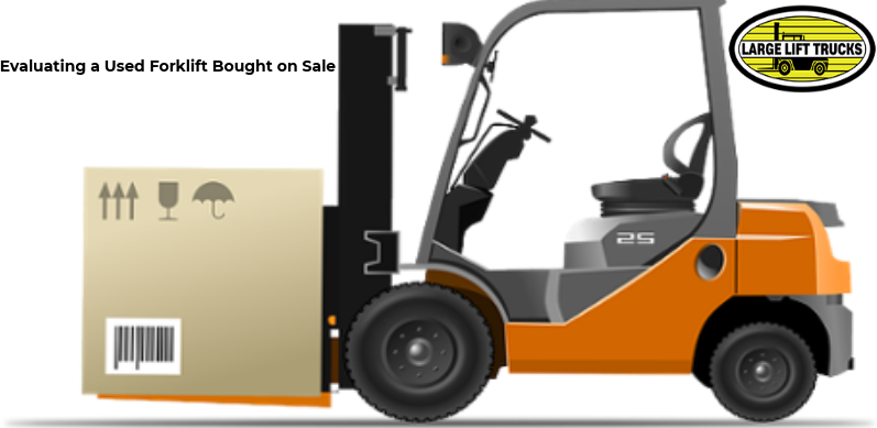 Evaluate Used Forklift for Sale